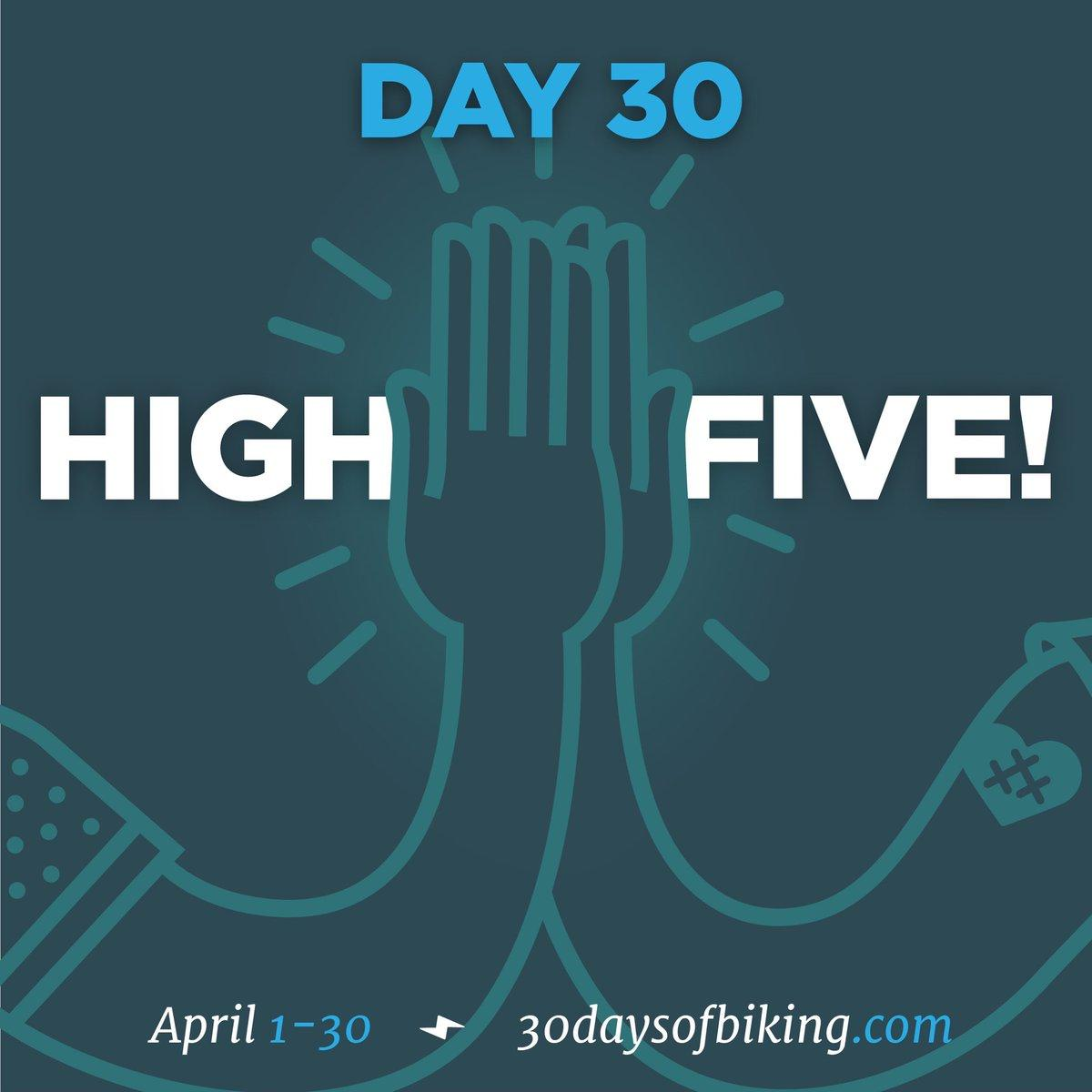 Day 30 high five